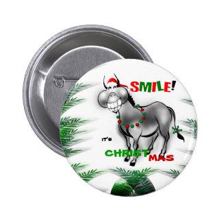 Sorri seu botão engraçado do asno do Natal Bóton Redondo 5.08cm