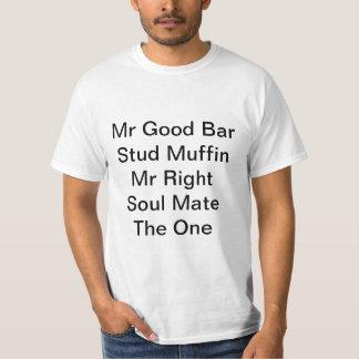 Sr. Bom Barragem Camiseta