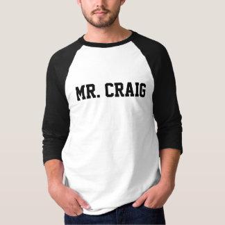 Sr. Craig Camiseta