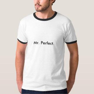Sr. perfeito camisetas