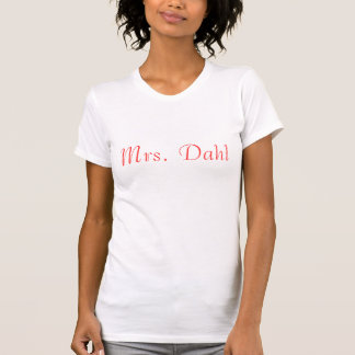 Sra. Dahl Camisetas