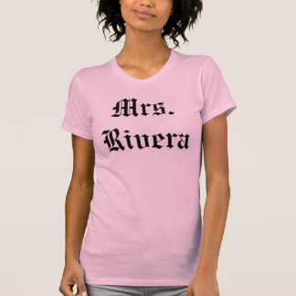 Sra. Rivera Tshirt