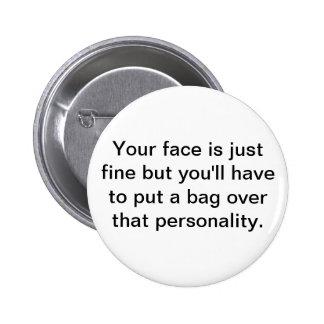 Sua cara é apenas fina mas você terá… bóton redondo 5.08cm
