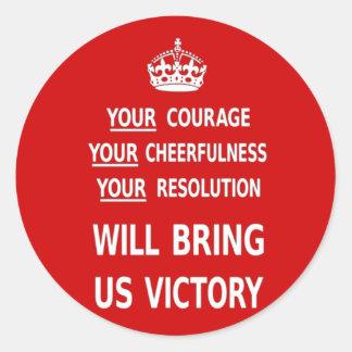 Sua coragem trar-nos-á a vitória. O melhor preço Adesivo