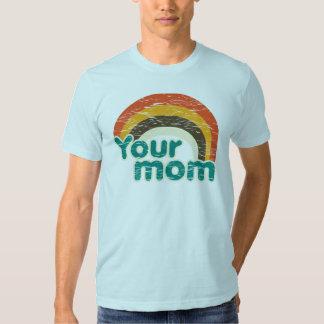 Sua mamã camiseta