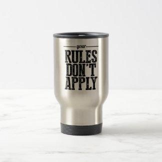 Suas regras não se aplicam