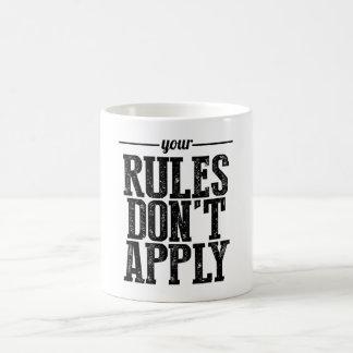 Suas regras não se aplicam caneca de café