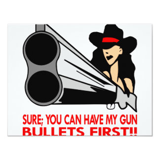 Sure você pode ter minhas balas da arma convite 10.79 x 13.97cm