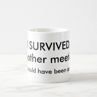 Survived Meeting Coffee Mug Caneca