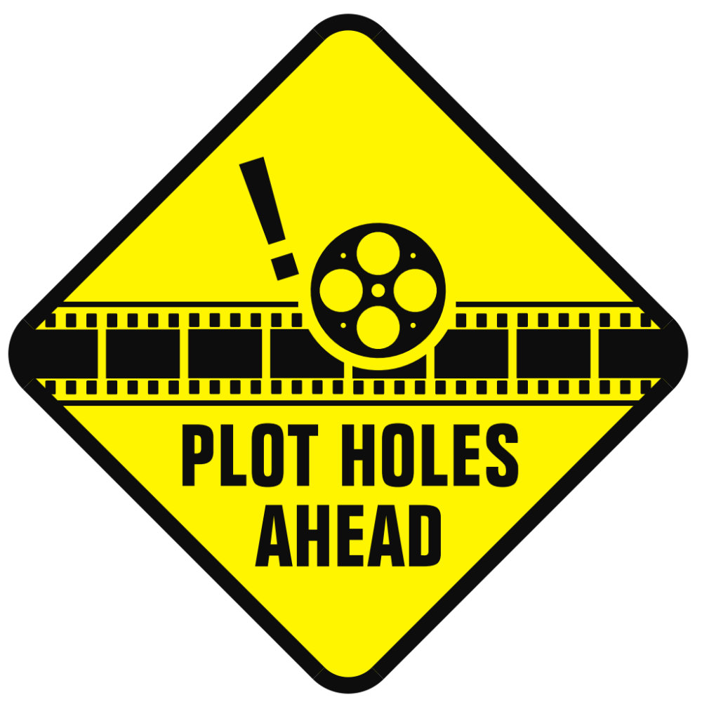 Plot Holes Ahead