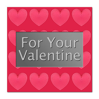 For Your Valentine