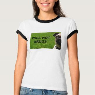 T da campainha das drogas dos Pugs não Tshirt