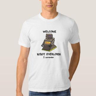 T impresso do robô Overlords bem-vindos Tshirts