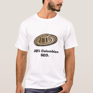 T-shirt, 100% SEO. colombiano T-shirt