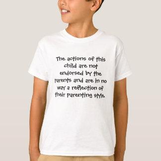 T-shirt As ações desta criança não são endossadas por t…