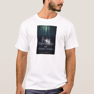 "T-shirt Capa do livro ""de fantasia escuras"" por Joel Puga"