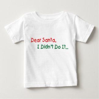 T-shirt Caro Papai noel, eu não o fiz letra engraçada ao