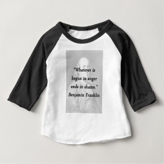 T-shirt Começado na raiva - Benjamin Franklin