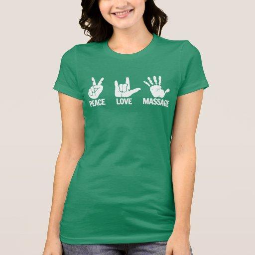 T-shirt da massagem: A paz, amor, faz massagens o