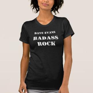 T-shirt da rocha das senhoras Dave Evans Badass
