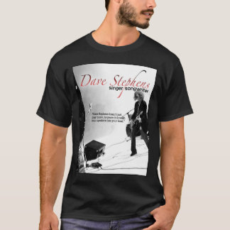 T-shirt Dave Stephens - cantor/compositor