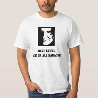 T-SHIRT DE DAVE EVANS BADASS