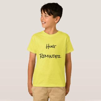 T-shirt do lembrete do abraço