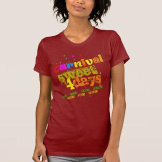T-shirt Doce do carnaval 4 dias (editável)