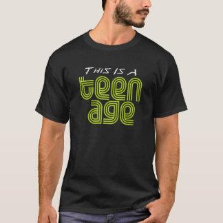 T-shirt Esta é uma idade adolescente