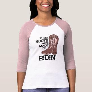 T-shirt Estas botas foram feitas para senhoras de Ridin