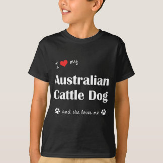 T-shirt Eu amo meu cão australiano do gado (o cão fêmea)