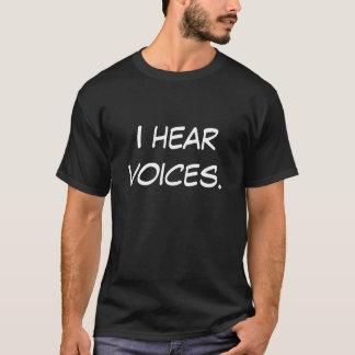 T-shirt Eu ouço vozes