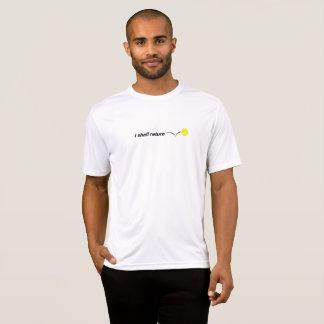 T-shirt Eu retornarei a umidade exterior Wicking de