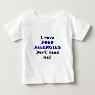 T-shirt Eu tenho alergias de comida não me alimento