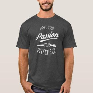 T-shirt Faça a sua paixão seu pagamento