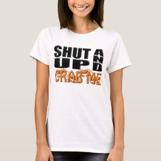 T-shirt FECHE-ME ACIMA E CRAB (os caranguejos)