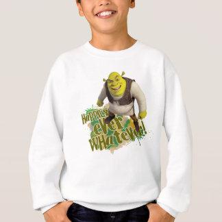 T-shirt Feliz nunca o que quer que!