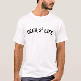 T-shirt Geek para a vida