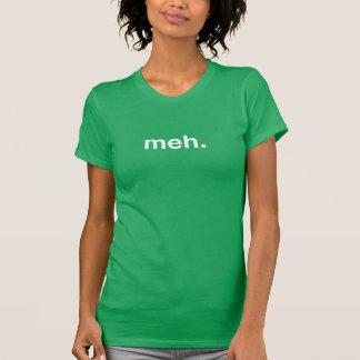 T-shirt meh.