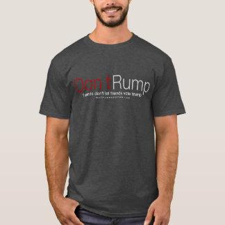 T-shirt Não faz o traseiro! Os amigos não fazem.