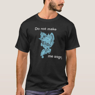 T-shirt Não me faça irritado