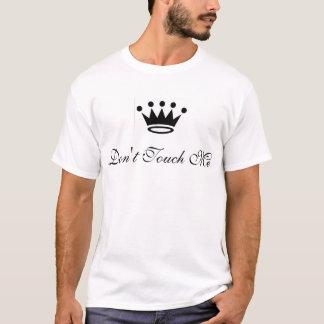 T-shirt Não toque em me