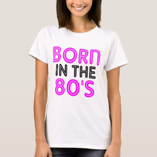 T-shirt Nascer no anos 80