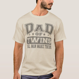 T-shirt O pai do homem real dos gêmeos faz gêmeos