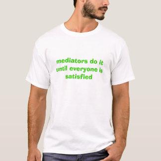 T-shirt os mediadores fazem-no até que todos esteja