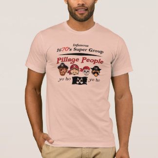 T-shirt Pessoas da pilhagem: Grupo super dos 1670s infames