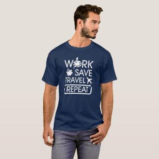 T-shirt Repetição do viagem das economias do trabalho -