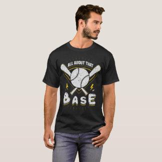 T-shirt Toda sobre a base