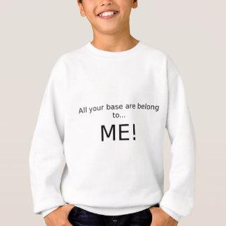 T-shirt Toda sua base é me pertence