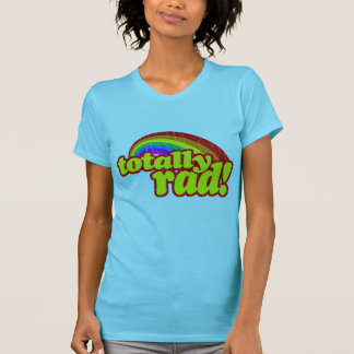 T-shirt Totalmente Rad - 80s retro